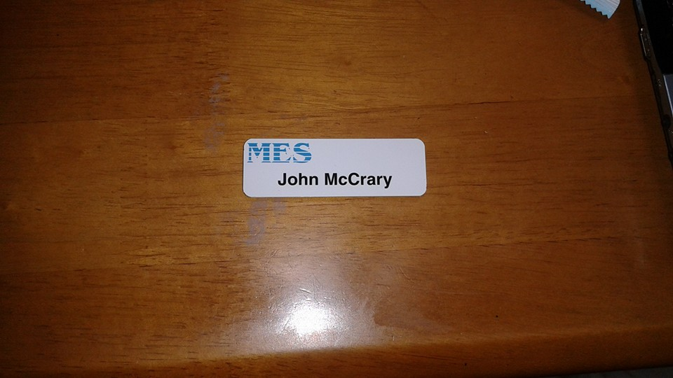 The company I work sent me this nifty name tag.  It's the little things that matter.  Like spelling my damn correctly.